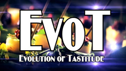 EVOT – Evolution of Tastitude –